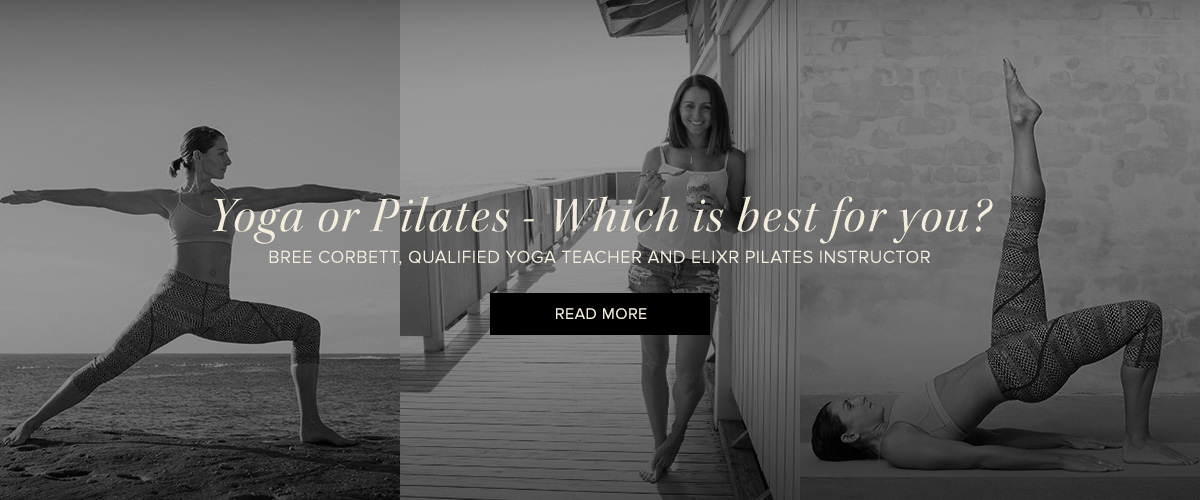 Elixr Health Clubs Bree Corbett Yoga or Pilates Best